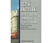 Szczegóły książki JĘZYK ANGIELSKI - REPETYTORIUM GRAMATYKI Z ĆWICZENIAMI