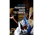 Szczegóły książki PRZEMYTNICY KSIĄŻEK Z TIMBUKTU