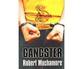 Szczegóły książki CHERUB. GANGSTER