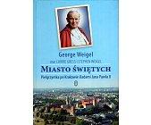 Szczegóły książki MIASTO ŚWIĘTYCH