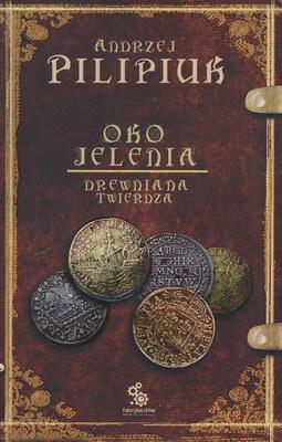 OKO JELENIA - DREWNIANA TWIERDZA