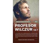 Szczegóły książki PROFESOR WILCZUR