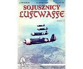 Szczegóły książki SOJUSZNICY LUFTWAFFE - CZĘŚĆ 1