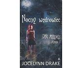 Szczegóły książki NOCNY WĘDROWIEC - DNI MROKU KSIĘGA I