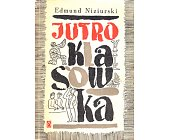 Szczegóły książki JUTRO KLASÓWKA