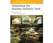 Szczegóły książki MODELLING THE MATILDA INFANTRY TANK