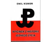 Szczegóły książki WYCINEK Z HISTORII JEDNEGO ŻYCIA