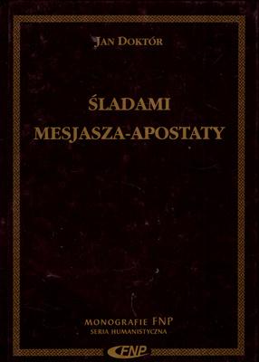 ŚLADAMI MESJASZA - APOSTATY