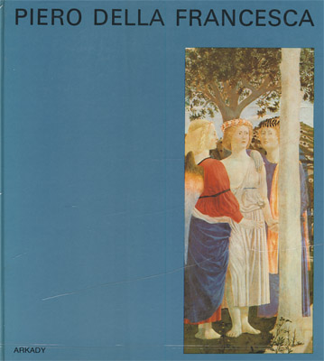 PIERO DELLA FRANCESCA (W KRĘGU SZTUKI)