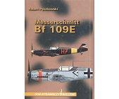 Szczegóły książki MESSERSCHMITT BF 109E