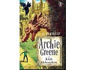 Szczegóły książki ARCHIE GREEN I KLUB ALCHEMIKÓW