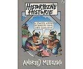 Szczegóły książki HISTORYCZNE HISTORIE