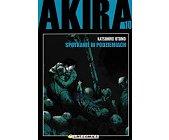 Szczegóły książki AKIRA TOM 10. SPOTKANIE W PODZIEMIACH