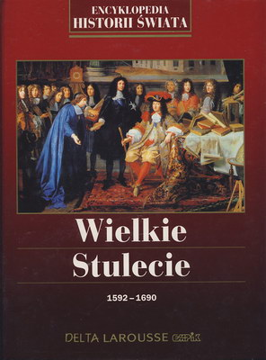 WIELKIE STULECIE 1592 - 1690