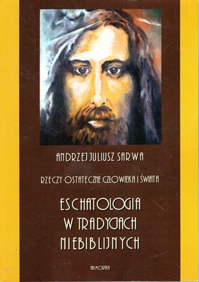 ESCHATOLOGIA W TRADYCJACH NIEBIBLIJNYCH