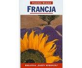 Szczegóły książki PODRÓŻE MARZEŃ (11) - FRANCJA