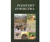Szczegóły książki PODSTAWY ŁOWIECTWA