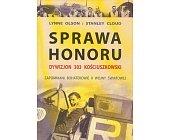 Szczegóły książki SPRAWA HONORU - DYWIZJON 303 KOŚCIUSZKOWSKI...