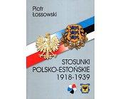 Szczegóły książki STOSUNKI POLSKO-ESTOŃSKIE 1918-1939