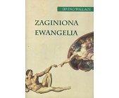 Szczegóły książki ZAGINIONA EWANGELIA