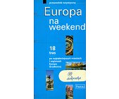 Szczegóły książki EUROPA NA WEEKEND