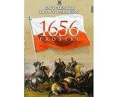 Szczegóły książki PROSTKI 1656 (ZWYCIĘSKIE BITWY POLAKÓW, TOM 26)