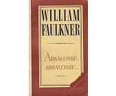 Szczegóły książki ABSALOMIE, ABSALOMIE...