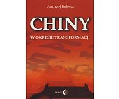 Szczegóły książki CHINY W OKRESIE TRANSFORMACJI