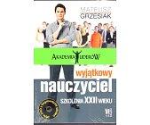 Szczegóły książki WYJĄTKOWY NAUCZYCIEL. SZKOLENIA XXII WIEKU