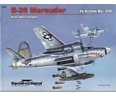 Szczegóły książki B-26 MARAUNDER (IN ACTION NO.210)