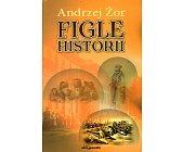Szczegóły książki FIGLE HISTORII
