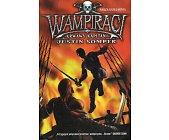 Szczegóły książki WAMPIRACI - KRWAWY KAPITAN
