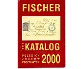Szczegóły książki KATALOG POLSKICH ZNACZKÓW POCZTOWYCH 2000 - TOM 1