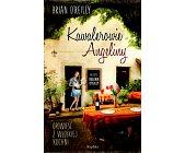 Szczegóły książki KAWALEROWIE ANGELINY