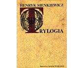 Szczegóły książki TRYLOGIA - OGNIEM I MIECZEM, POTOP, PAN WOŁODYJOWSKI