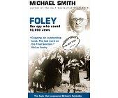Szczegóły książki FOLEY, THE SPY WHO SAVED 10000 JEWS