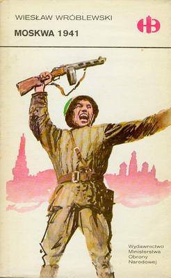 MOSKWA 1941 (HISTORYCZNE BITWY)