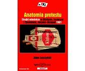 Szczegóły książki ANATOMIA PROTESTU