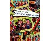 Szczegóły książki ZNOWU KRĘCISZ, ZUŹKA!