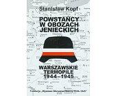 Szczegóły książki WARSZAWSKIE TERMOPILE 1944 - 1945 - POWSTAŃCY W OBOZACH JENIECKICH
