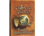 Szczegóły książki KRONIKI ARCHEO - TAJEMNICA KLEJNOTU NEFERTITI