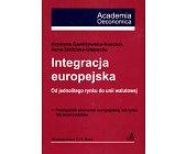 Szczegóły książki INTEGRACJA EUROPEJSKA
