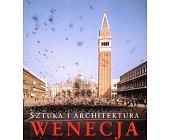 Szczegóły książki WENECJA. SZTUKA I ARCHITEKTURA