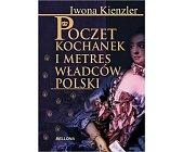 Szczegóły książki POCZET KOCHANEK I METRES WŁADCÓW POLSKI