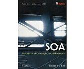 Szczegóły książki SOA KONCEPCJE, TECHNOLOGIE I PROJEKTOWANIE