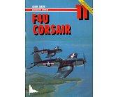Szczegóły książki F4U CORSAIR - MONOGRAFIE LOTNICZE NR 11