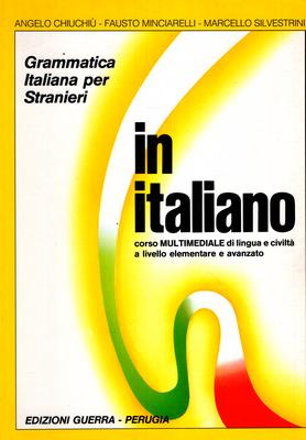 IN ITALIANO - GRAMMATICA ITALIANA PER STRANIERI