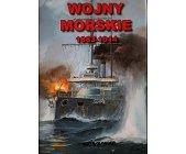 Szczegóły książki WOJNY MORSKIE 1883-1914