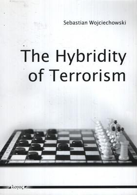THE HYBRIDITY OF TERRORISM