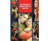 Szczegóły książki TAJEMNICE BIBLIJNYCH IMION